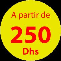 a partir de 250 dhs